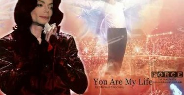 You Are my Life - Michael Jackson